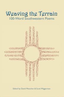 Weaving the Terrain: 100-Word Southwestern Poems